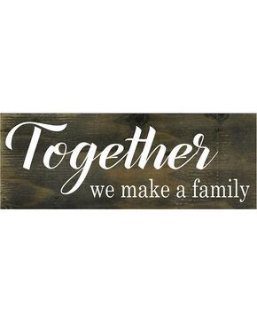 BB Ranch Together We Make a Family Wooden Sign, No Color, hi-res