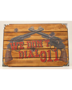 """Western Moments """"We Don't Call 911"""" Wooden Wall Sign, , hi-res"""