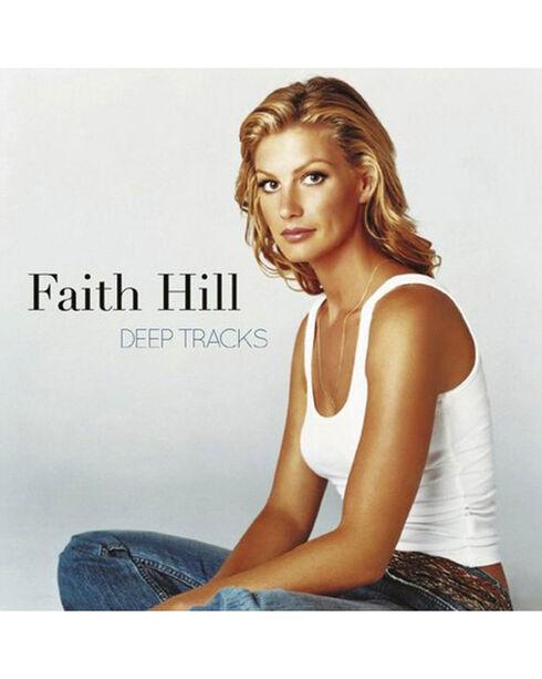Faith Hill:  Deep Tracks, No Color, hi-res