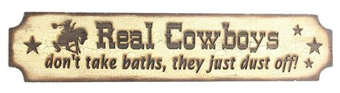 """Real Cowboys Don't Take Baths They Just Dust Off"" Wooden Sign, Brown, hi-res"