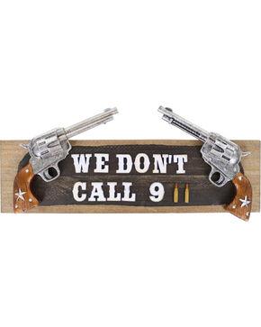BB Ranch We Don't Call 911 Wall Sign, No Color, hi-res
